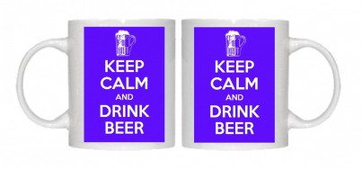 Keep Calm and Drink Beer Mug Personalised With Your Own Text If Preferred