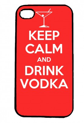 Keep Calm and Drink Vodka IPhone Case Will Fit iPhone 4, 4s & 5