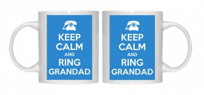 Keep Calm and Ring Gradndad Mug Personalised With Your Own Text If Preferred