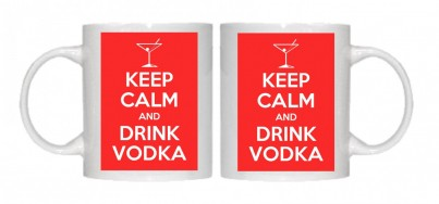 Keep Calm and Drink Vodka Mug Personalised With Your Own Text If Preferred