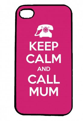 Keep Calm and Call Mum IPhone Case Will Fit iPhone 4, 4s & 5