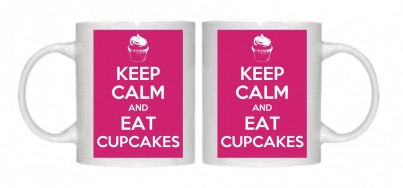 Keep Calm and Eat Cupcakes Mug Personalised With Your Own Text If Preferred