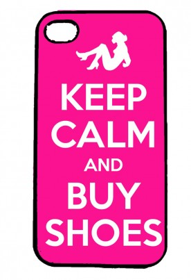 Keep Calm and Buy Shoes Personalised IPhone Case Will Fit iPhone 4, 4s & 5