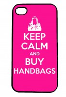 Keep Calm and Buy Handbags IPhone Case Will Fit iPhone 4, 4s & 5