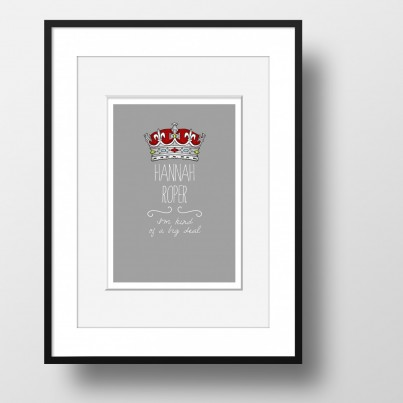 """I'm Kind of a Big Deal"" - personalised word art poster print"