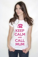 Keep Calm and Call Mum Adult T Shirts Personalised If Required
